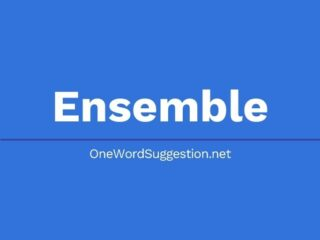One Word Suggestion Podcast: Ensemble